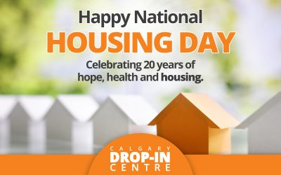 Calgary Drop-In Centre celebrates the 20th Annual National Housing Day